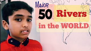 Major Rivers of the World Easy way to Learn: Learn with Amar