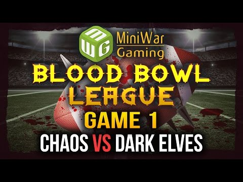 Blood Bowl League Game 1 - Chaos vs Dark Elves