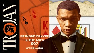Desmond Dekker - 007 (Shanty Town) (Official Audio)