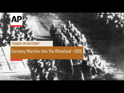 Germany Marches Into The Rhineland - 1936 | Today In History | 7 Mar 17
