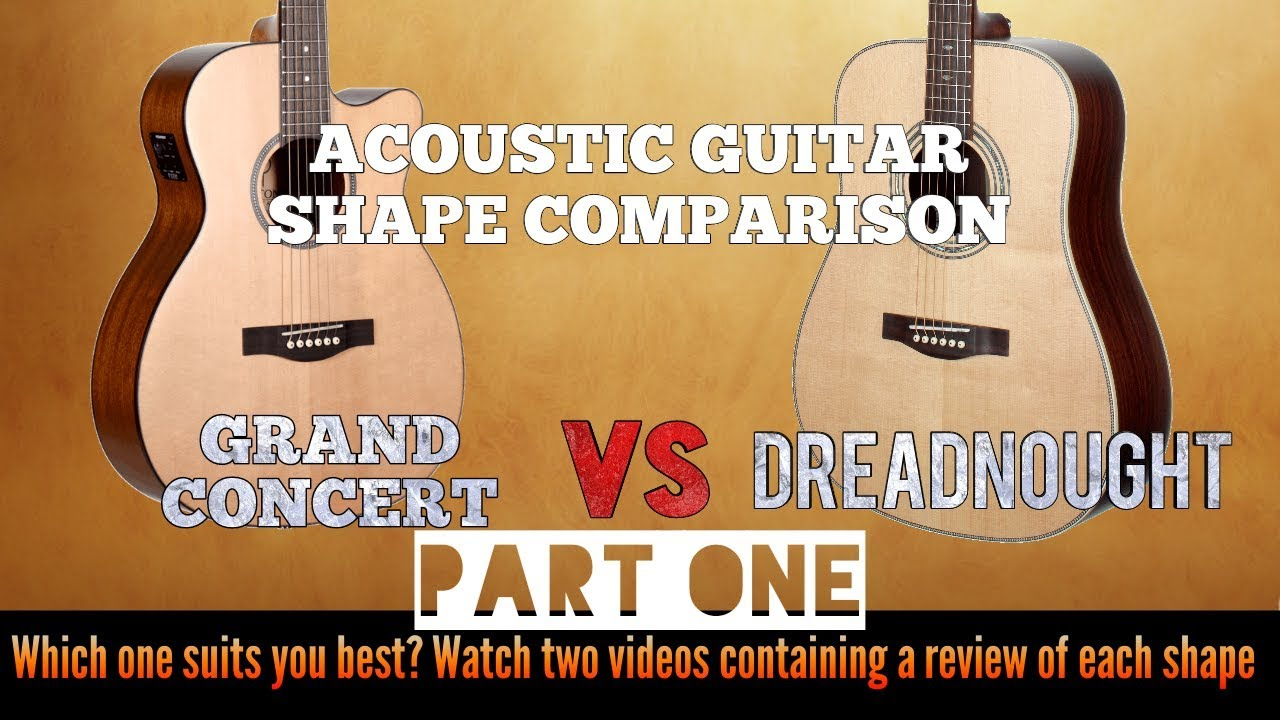 compare between dreadnought and grand concert acoustic guitar shape part one dreadnought. Black Bedroom Furniture Sets. Home Design Ideas