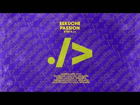Eskuche - Passion (Extended Mix)