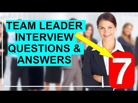 7 TEAM LEADER Interview Questions And Answers (PASS GUARANTEED!)