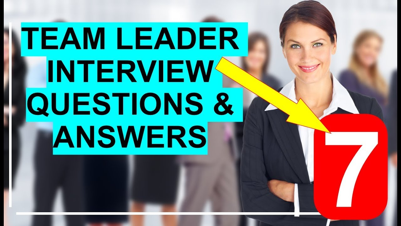 Team Leader Interview Questions and Sample Answers