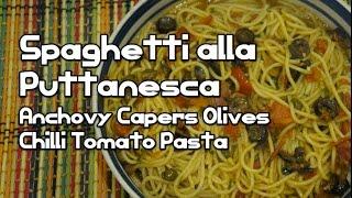 Italian Pasta - Spaghetti Puttanesca Recipe