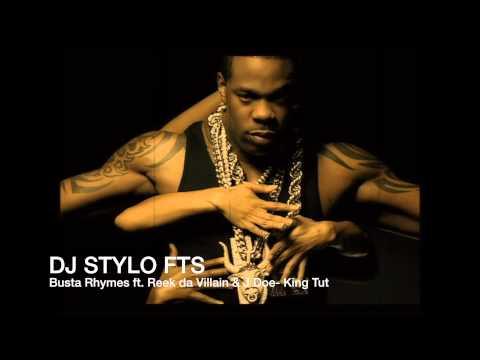 Busta Rhymes ft. Reek da Villain & J Doe- King Tut (DJStyloFTS)