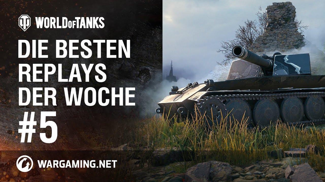 Die besten Replays der Woche #5 [World of Tanks Deutsch]
