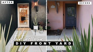 DIY Front Door Makeover | Starting Our Front Yard Transformation!!!