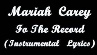 W Mariah Carey   For The Record Instrumental   Lyrics