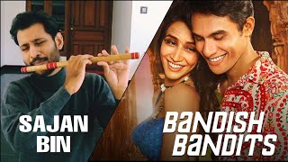 Sajan Bin on Flute | Bandish Bandits | Shivam Mahadevan, Jonita Gandhi | Shankar Ehsaan Loy