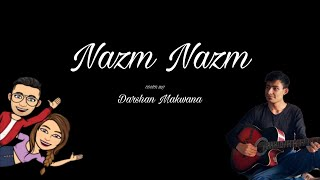 Nazm Nazm Cover song | cute love | Best story from Snapchat Stickers | new song