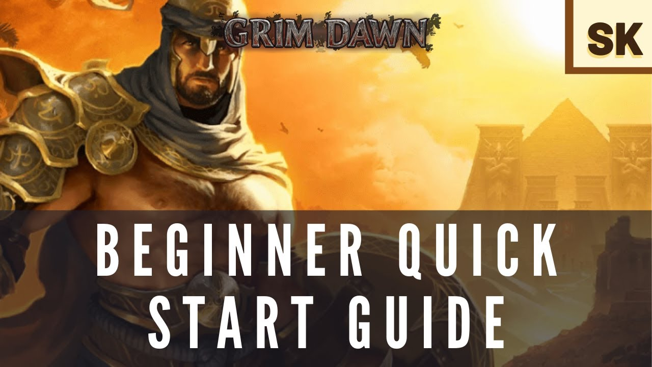 Grim Dawn [2019] – *Quick* Character Class Overview / Getting Started Guide