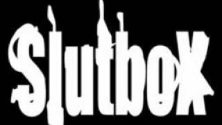 Slutbox - Dead and Walking (1)