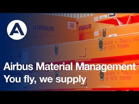 Airbus Material Management: You fly, we supply