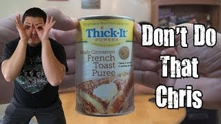 Don't Do That Chris - Canned French Toast *vomit Alert*