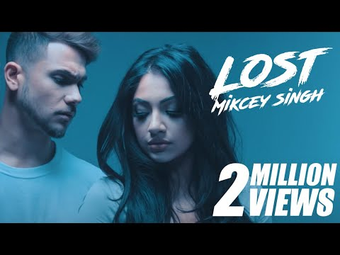 Mickey Singh - Lost (Official Music Video)