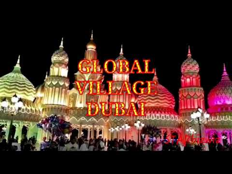 GLOBAL VILLAGE/ DUBAI/STARbizwiz