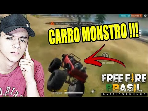 CARRO MONSTRO NO FREE FIRE BATTLEGROUNDS