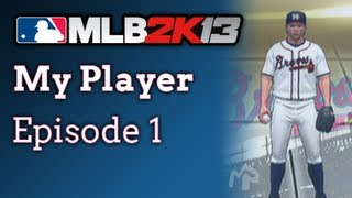MLB 2K13 - My Player E1: Player Creation & First Series