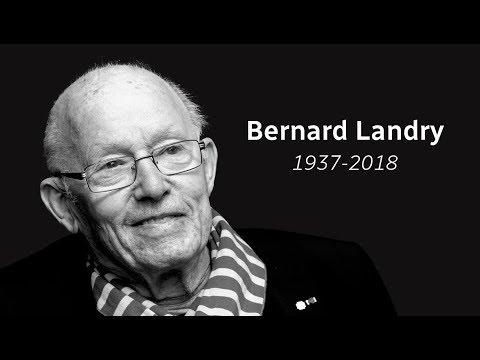 Retour sur la carrière de Bernard Landry (1937 -2018)