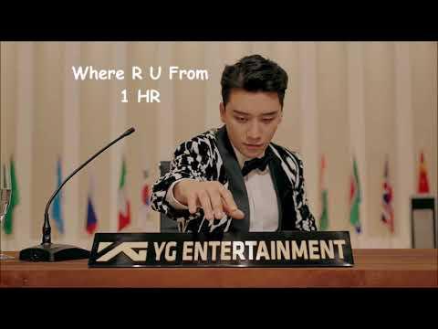 Download  SEUNGRI 승리 - WHERE R U FROM ft. MINO 1 HOUR LOOP Gratis, download lagu terbaru
