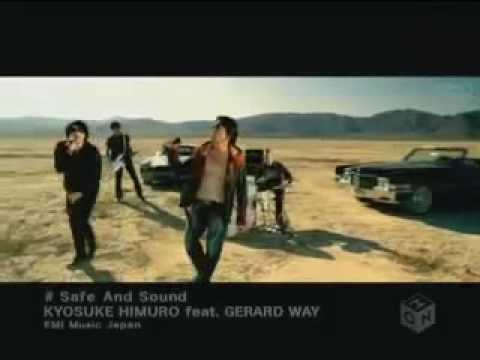 Kyosuke Himuro ft. Gerard Way - Safe and Sound