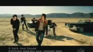Kyosuke Himuro ft. Gerard Way - Safe and Sound