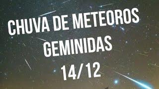Chuva de Meteoros Geminidas - Pico 14/12/2018