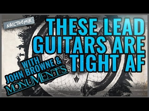 Lead guitars that cut through the mix [w/ John Browne of Monuments]