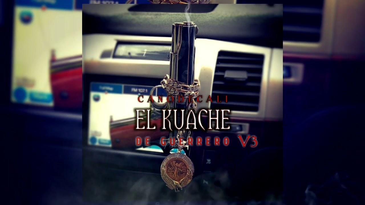 CANO - EL KUACHE  V3