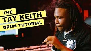 The Tay Keith Drum Pattern Tutorial + Drum Kit