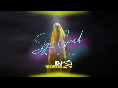 NIKOLIJA - SIJA GRAD (OFFICIAL VIDEO)
