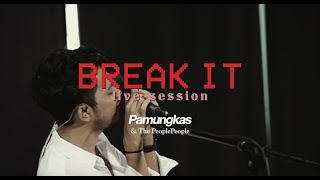 Download Pamungkas - Break It (Live Session)