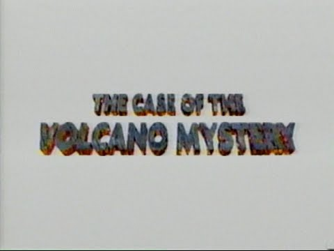 The Case of the Volcano Mystery