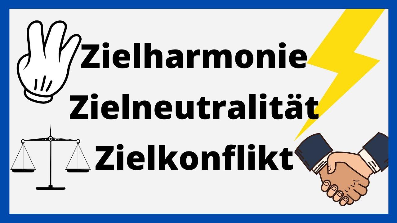 Zielkonflikt Zielharmonie Zielneutralitat Anspruchsgruppen St Galler Management Modell Easy Youtube