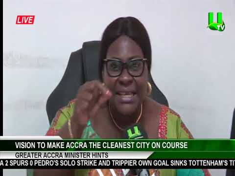Vision to make Accra the cleanest city on course - Greater Accra Minister