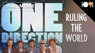 One Direction: Ruling the World (FULL DOCUMENTARY)
