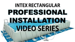 Installing a Intex Rectangle Pool PROFESSIONALLY
