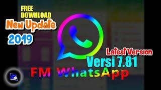 Gambar cover Tutorial cara download FM WHATSAPP APK TERBARU V.7.81
