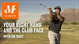 Malaska Golf // Your Right Hand & Controlling the Club Face - No More Pull Hooks