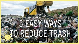 TIPS | 5 EASY WAYS TO REDUCE TRASH!