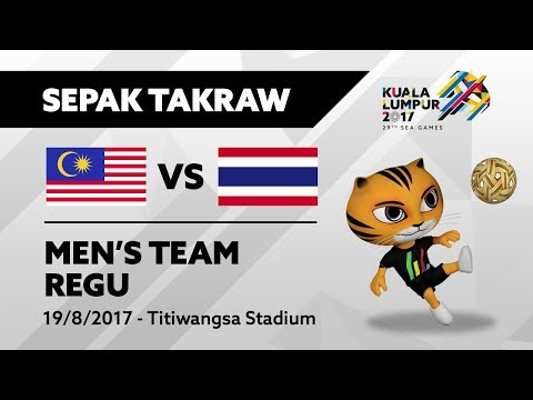 KL2017 29th SEA Games | Men's Sepak Takraw TEAM REGU - MAS 🇲🇾 vs THA 🇹🇭