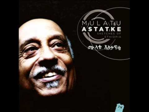 Mulatu Astatke - Hager Fiker (from Sketches Of Ethiopia, Jazz Village, 2013)