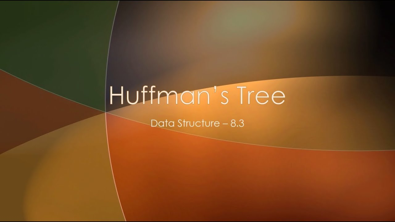 Constructing a Huffman Tree