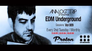 Analog Trip @ EDM Underground Sessions Vol 009 Protonradio 12-1-2016 / Free Download ▲ Deep House