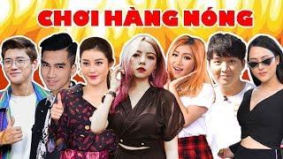 Ohsusu CHƠI HÀNG NÓNG Cùng Dàn Celeb Siêu Hot || CHUYỆN TÌNH TAY 3 PHỐ HÀNG NÓNG