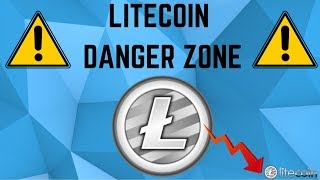Litecoin In The DANGER ZONE! HODLers Beware... (LTC Technical Analysis)
