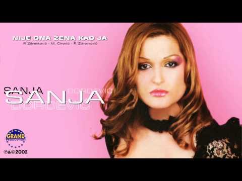 Sanja Đorđević - Nije Ona Žena Kao Ja - (Audio 2002)
