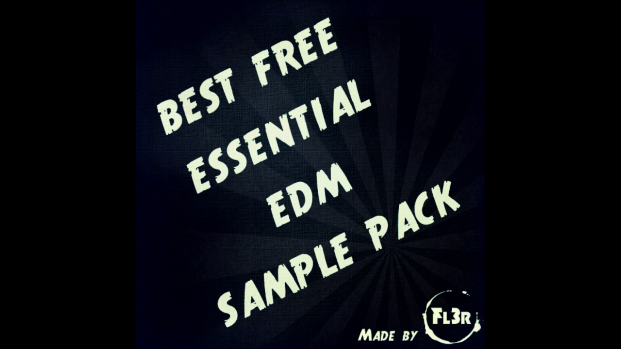 Best Free Essential EDM Sample Pack - YouTube