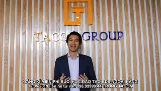 nhà đầu tư bất động sản  Tacom Group